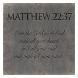 Matthew 22-37 Prints by Jace Grey
