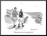 """Thanks for almost everything, Dad."" - New Yorker Cartoon Mounted Print by Danny Shanahan"