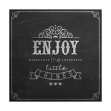 Enjoy the Little Things Quote Typographical Background on Blackboard with Chalk Prints by  Melindula