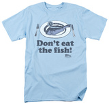 Airplane - Don't Eat The Fish T-Shirt