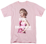 Bridesmaids - Maid Of Dishonor Shirts