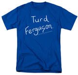 Saturday Night Live - Turd Ferguson T-Shirt