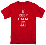 Muhammad Ali - Keep Calm And Muhammad Ali T-Shirt