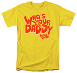 Sugar Daddy - Who's Your Daddy Shirts