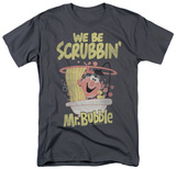 Mr Bubble - Scrubbin T-shirts