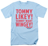 Tommy Boy - Want Wingey Shirts