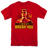 Rocky - I Must Break You Shirt