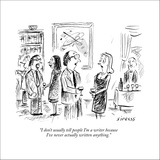 """I don't usually tell people I'm a writer because I've never actually writ…"" - New Yorker Cartoon Stretched Canvas Print by David Sipress"