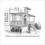 """""""You have a nest of feral accountants under your porch."""" - New Yorker Cartoon Stretched Canvas Print by Tom Cheney"""