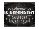 Quote Typographical Background, Vector Design. Success is Dependent on Effort. Chalkboard Style. Posters by Ozerina Anna