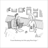 """I want Chardonnay, but I like saying 'Pinot Grigio.' "" - New Yorker Cartoon Stretched Canvas Print by Leo Cullum"