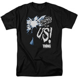 The Thing - Wanted To Be Us Shirt