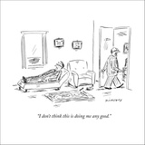 """""""I don't think this is doing me any good."""" - New Yorker Cartoon Stretched Canvas Print by David Sipress"""
