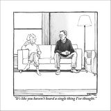 """It's like you haven't heard a single thing I've thought."" - New Yorker Cartoon Stretched Canvas Print by Matthew Diffee"