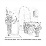 """That's a very good question, which is why we're going to move on to the n…"" - New Yorker Cartoon Stretched Canvas Print by Robert Mankoff"