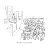 """I welcome the discussion."" - New Yorker Cartoon Stretched Canvas Print by Paul Noth"
