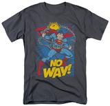 Superman - No Way Shirts
