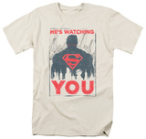 Superman - He's Watching You T-Shirt
