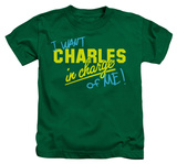 Youth: Charles in Charge - In Charge Of Me T-shirts