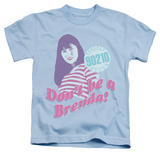 Youth: Beverly Hills 90210 - Don't Be A Brenda T-shirts