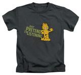 Juvenile: Garfield - Just Pretend I'm Listening Shirts