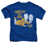 Youth: King Of The Hill - Boy Aint Right Shirts