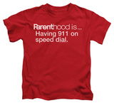 Youth: Parenthood - 911 On Speed Dial Shirts
