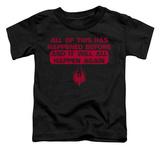 Toddler: Battlestar Galactica - It Will Happen Again T-Shirt