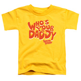 Toddler: Tootsie Roll - Who's Your Daddy T-Shirt