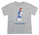 Youth: Chilly Willy - U Cold Bro T-Shirt