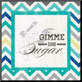 Gimme Some Sugar Mounted Print