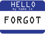 My Name Is Forgot Prints