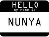 My Name Is Nunya Poster
