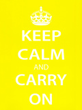 Keep Calm and Carry On (Motivational, Yellow) Art Poster Print Print