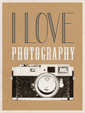 I Love Photography Poster Photo