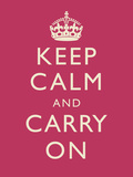 Keep Calm and Carry On Motivational Fuchsia Art Print Poster Print