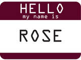 My Name Is Rose Prints