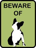 French Bulldog Beware 9 Prints