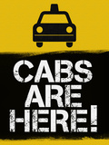 Cabs are Here Jersey Shore TV Print Poster Posters