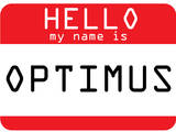 My Name Is Optimus Print