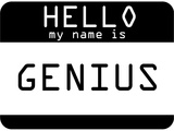 My Name Is Genius Prints