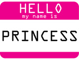 My Name Is Princess Prints