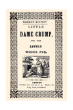 Little Dame Crump and Her Little White Pig Poster by J.l. Marks