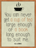 A Cup of Tea and a Book CS Lewis Print