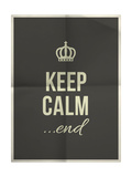 Keep Calm End Quote on Folded in Four Paper Texture Art by  ONiONAstudio