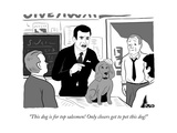 """This dog is for top salesmen! Only closers get to pet this dog!"" - New Yorker Cartoon Premium Giclee Print by Michael Kupperman"