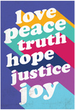Love, Peace, Truth Posters