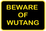Beware of Wutang Posters