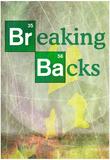 Breaking Backs Posters