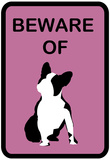 French Bulldog Beware 7 Prints